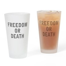 Freedom or Death Pint Glass