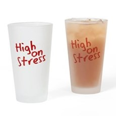 High on Stress Pint Glass