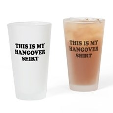 This Is My Hangover Shirt Pint Glass