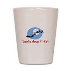 Santa does it high Shot Glass