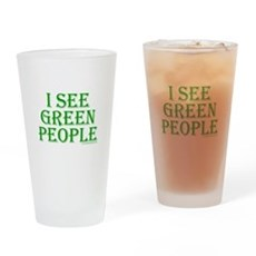 I see green people Pint Glass