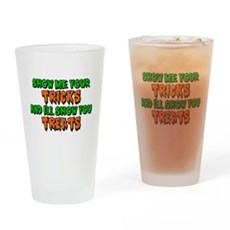 Show Me Your Tricks Pint Glass