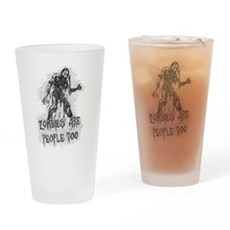 Zombies Are People Too Pint Glass