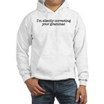 Corrected Grammar Hooded Sweatshirt - Availble Sizes:Small,Medium,Large,X-Large,2X-Large (+$3.00) - Availble Colors: White,Heather Grey