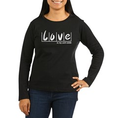 Love Is My Anti-State Women's Long Sleeve Dark T-S