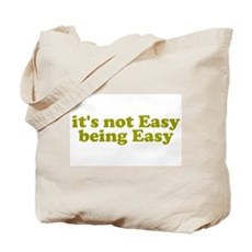 It's not easy being easy Tote Bag