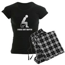 I Make Shit Happen Womens Dark Pajamas