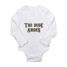 The Dude Abides Long Sleeve Infant Bodysuit