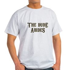 The Dude Abides Light T-Shirt