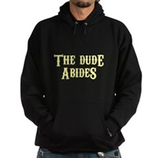 The Dude Abides Dark Hoodie