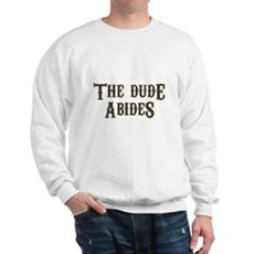 The Dude Abides Sweatshirt