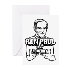 Ron Paul Is My Homeboy Greeting Cards (Pk of 10)