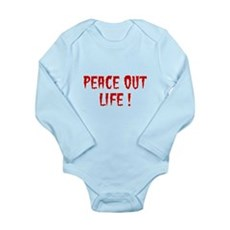 Peace Out Life Long Sleeve Infant Bodysuit