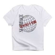 The World Is Yours Infant T-Shirt