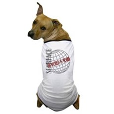 The World Is Yours Dog T-Shirt