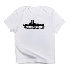 Never Forget 9/11 Infant T-Shirt