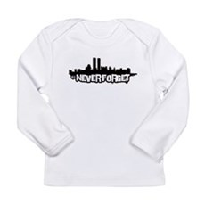 Never Forget 9/11 Long Sleeve Infant T-Shirt