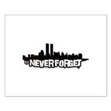 Never Forget 9/11 Small Poster