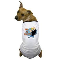 Man I'm Pretty Dog T-Shirt