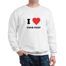 Custom I Heart Sweatshirt