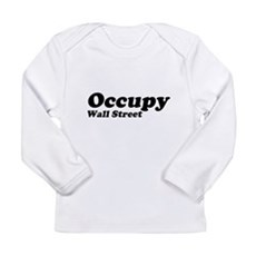 Occupy Wall Street Long Sleeve Infant T-Shirt