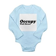 Occupy Wall Street Long Sleeve Infant Bodysuit