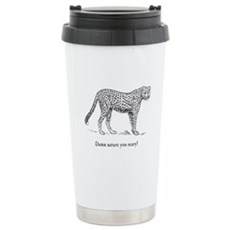 Damn Nature You Scary Stainless Steel Travel Mug
