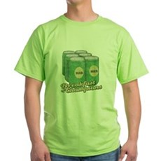 Beer Breakfast of Champions Green T-Shirt