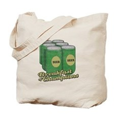 Beer Breakfast of Champions Tote Bag