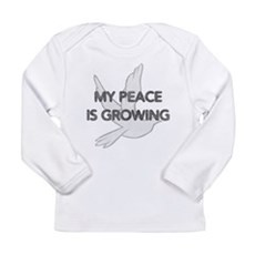 My Peace Is Growing Long Sleeve Infant T-Shirt