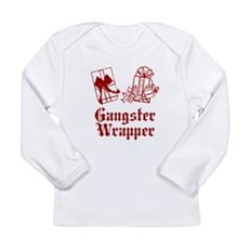 Gangster Wrapper Long Sleeve Infant T-Shirt