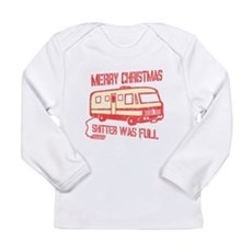 Merry Christmas, Shitter Was Long Sleeve Infant T-