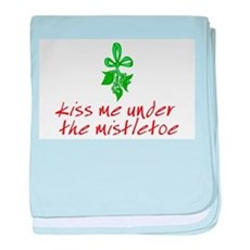 Kiss me under the mistletoe baby blanket