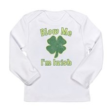 Blow Me I'm Irish Long Sleeve Infant T-Shirt