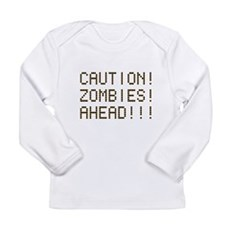 Caution Zombies Ahead Long Sleeve Infant T-Shirt