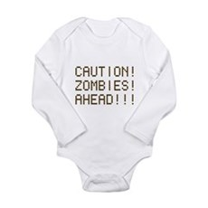 Caution Zombies Ahead Long Sleeve Infant Bodysuit