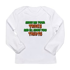 Show Me Your Tricks Long Sleeve Infant T-Shirt