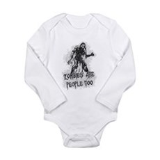 Zombies Are People Too Long Sleeve Infant Bodysuit