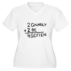 2 Gnarly 2 Be 4gotten Womens Plus Size V-Neck T-S