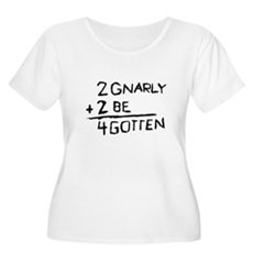 2 Gnarly 2 Be 4gotten Womens Plus Size Scoop Neck