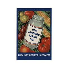 Old Canners Never Die Fridge Magnet