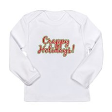 Crappy Holidays Long Sleeve Infant T-Shirt