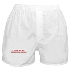 These Are My Recreation Clothes Boxer Shorts
