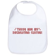 These Are My Recreation Clothes Bib