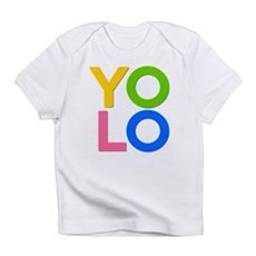 YOLO Infant T-Shirt