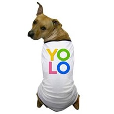 YOLO Dog T-Shirt