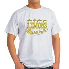 When Life Gives You Lemons Light T-Shirt
