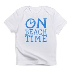 On Beach Time Infant T-Shirt
