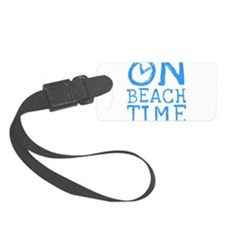 On Beach Time Small Luggage Tag
