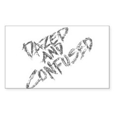 Dazed and Confused Rectangle Sticker